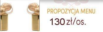 Propozycja menu urodzinowe -130zł/os.