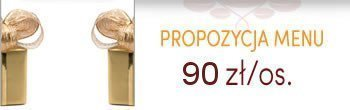 Propozycja menu urodzinowe - 90zł/os