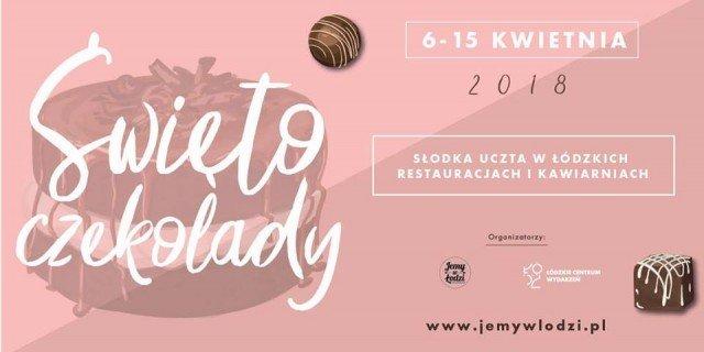 Święto Czekolady 2018 w Łodzi!