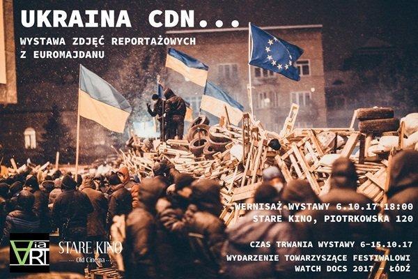 Wystawa Ukraina CDN. Wystawa zdjęć reportażowych z Euromajdanu.