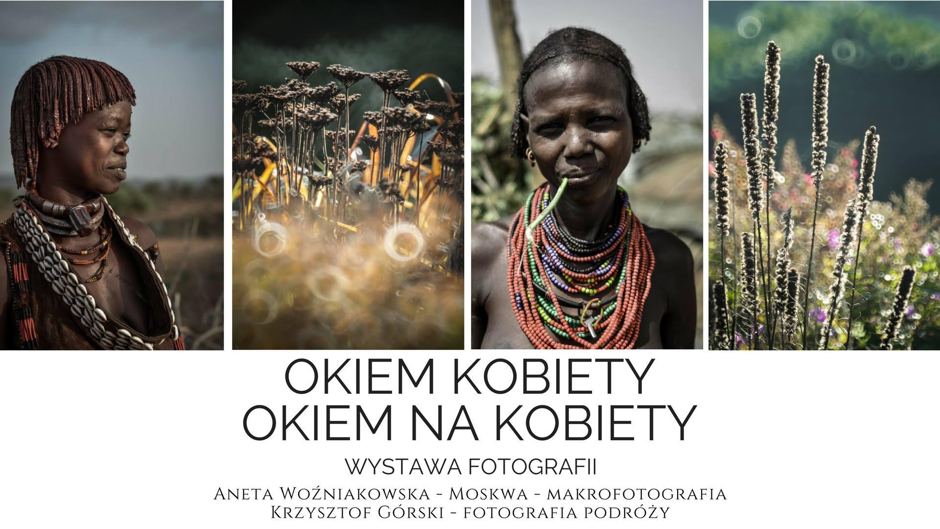 """Wystawa fotografii """"Okiem Kobiety, Okiem na Kobiety"""" w Starym Kinie"""