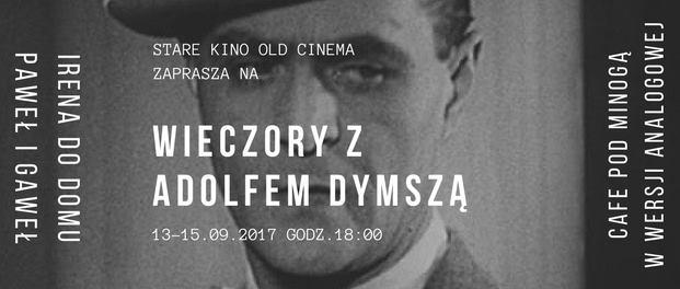 Wieczory filmowe z Adolfem Dymszą w Starym Kinie