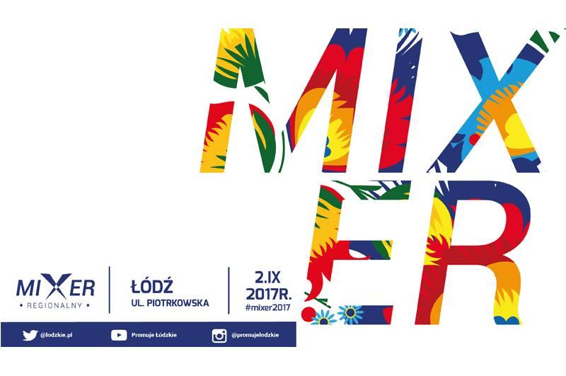Mixer Regionalny Łódź 2017