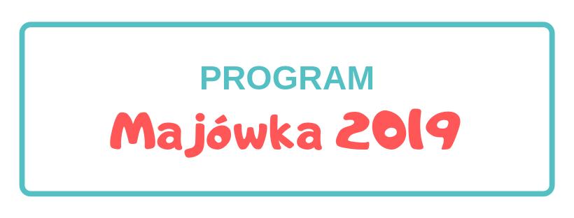 Program Majówka 2019