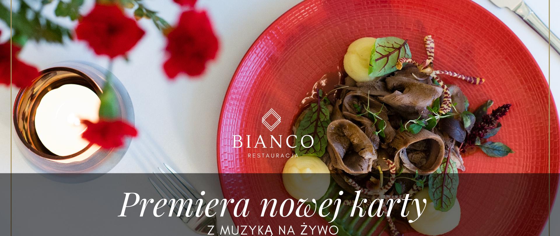 Premiera nowej karty menu z muzyką na żywo w restauracji BIANCO