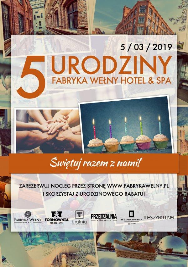 5 urodziny hotelu Fabryka wełny