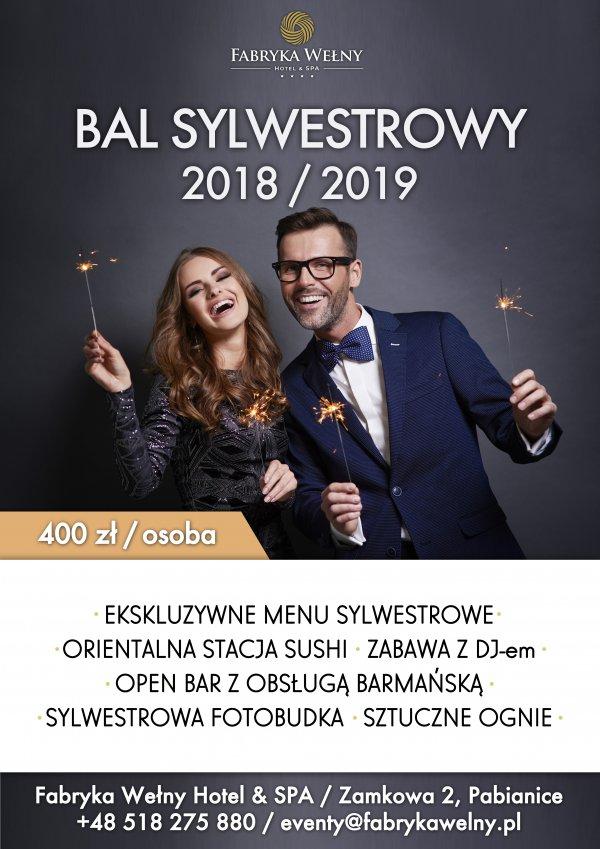 Bal sylwestrowy w Fabryce Wełny 2018/2019