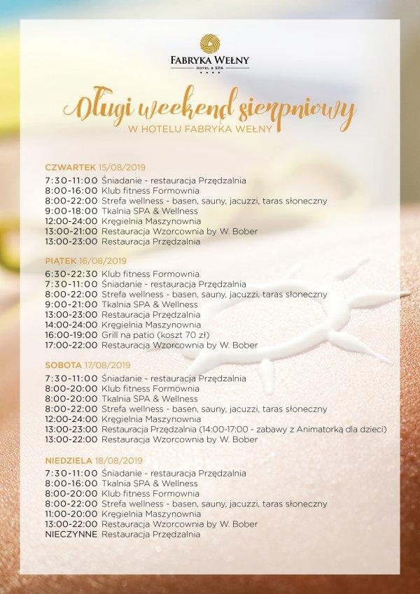 Weekend sierpniowy godziny otwarcia hotelu Fabryka wełny