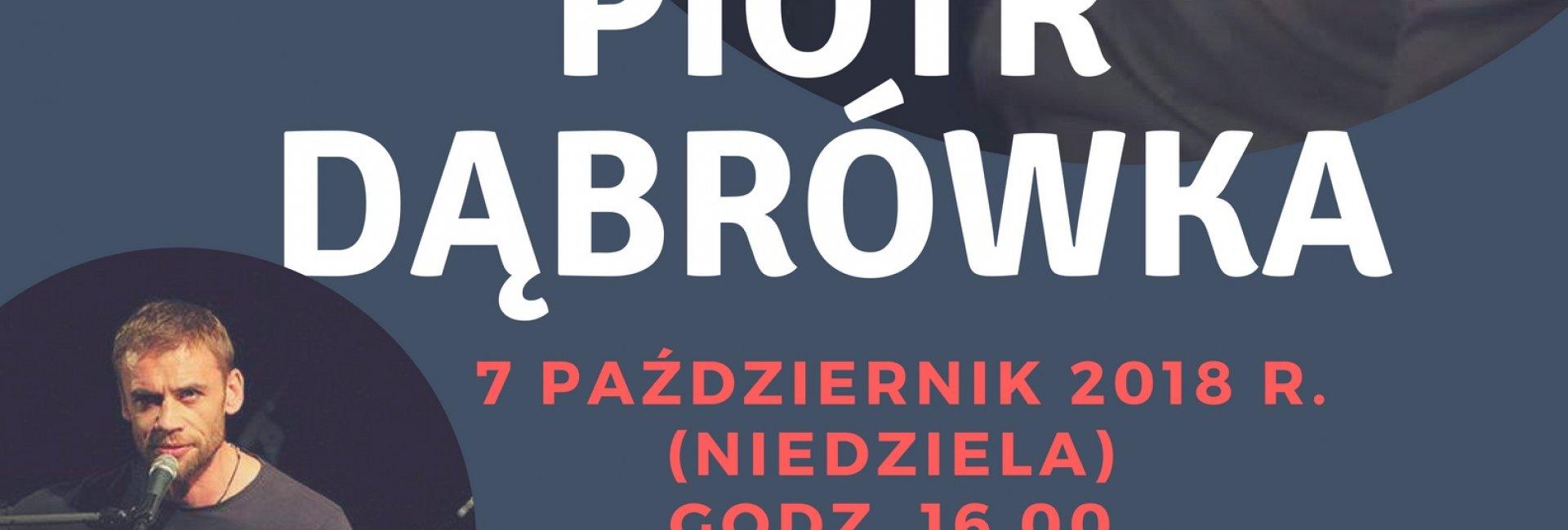Koncert Piotra Dąbrówki
