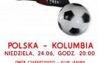Ten mecz musimy wygrać: POLSKA - KOLUMBIA (24.06.2018)