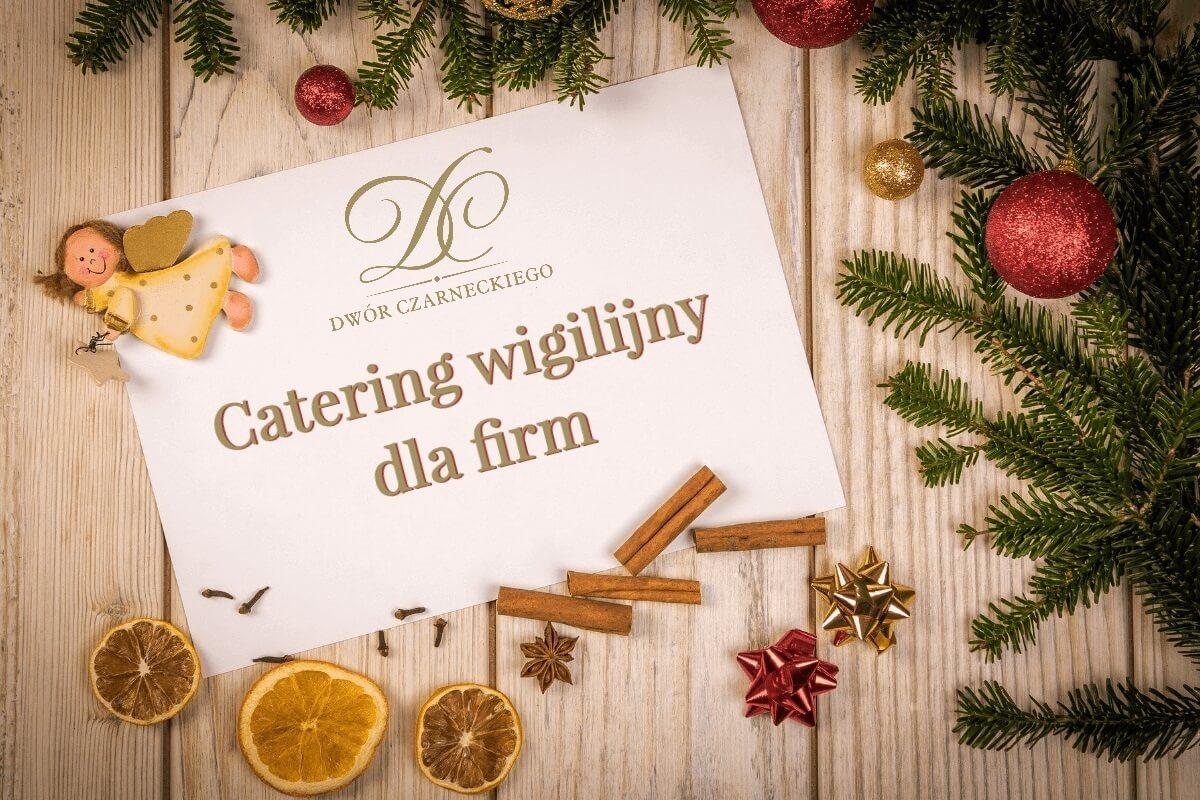 Wigilijne zestawy świąteczne dla firm - catering