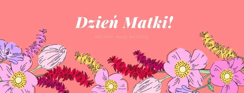 Oferta na Dzień Matki | Dwór Czarneckiego