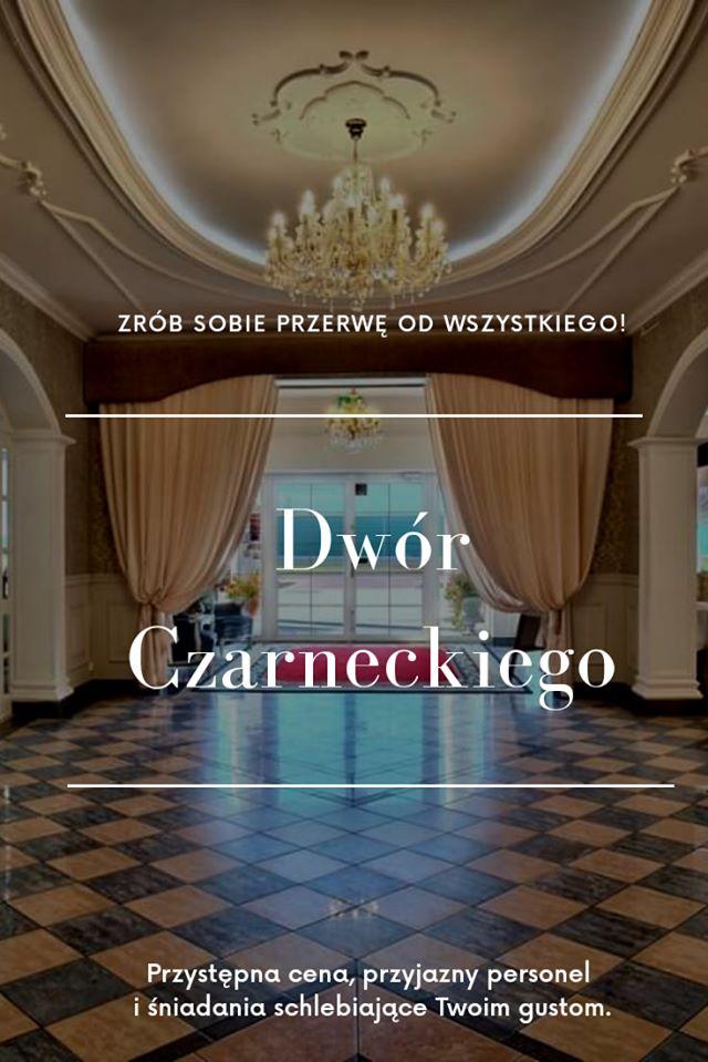 Otwarcie hotelu Dwór Czarneckiego 2020