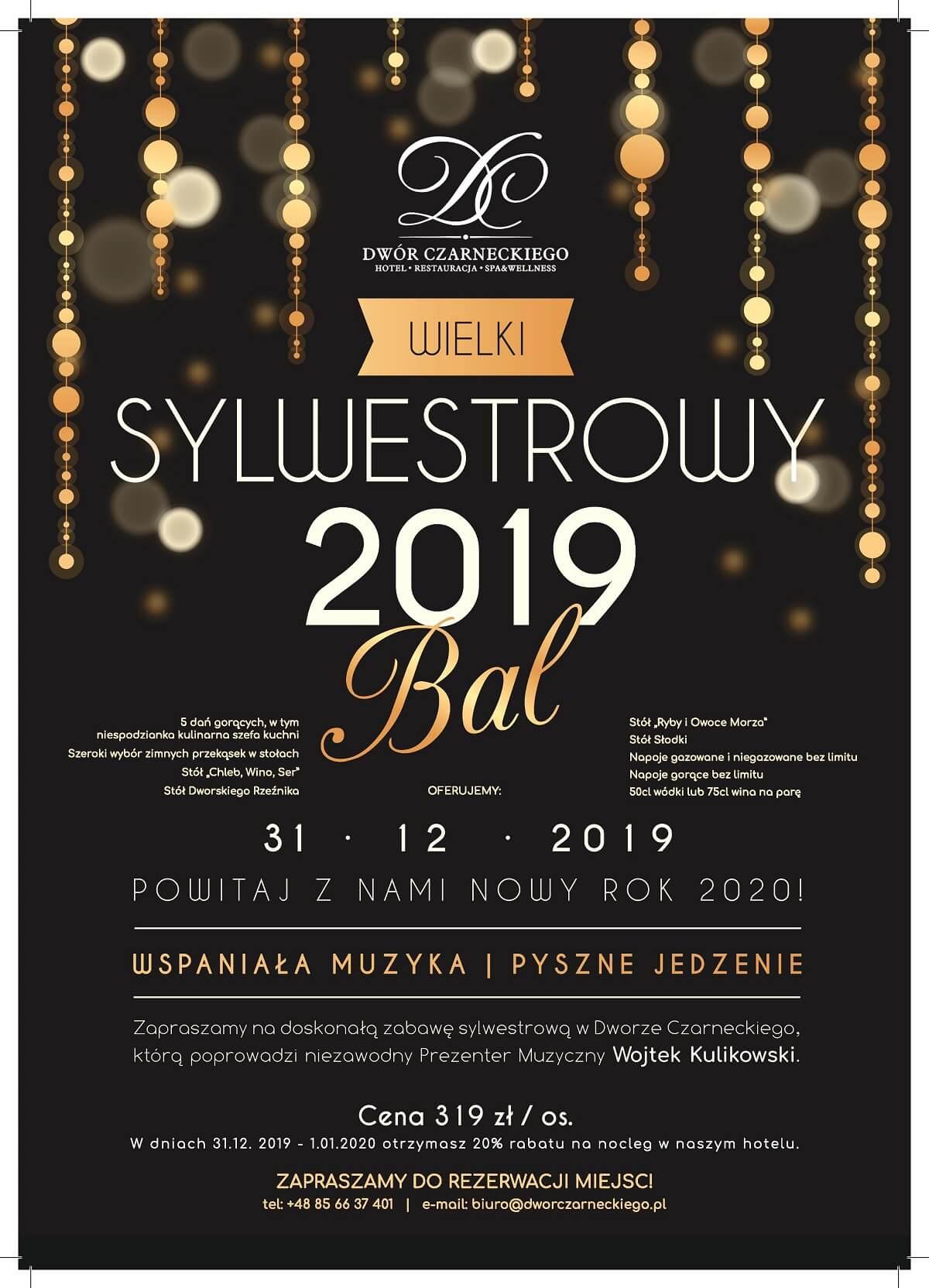 Sylwester w Dworze Czarneckiego 2019 - plakat
