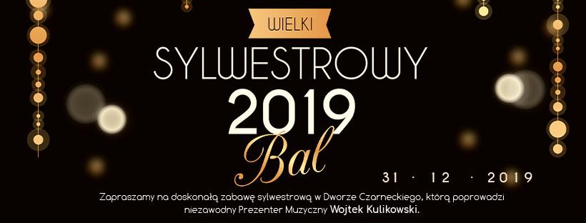 PLakat - Bal sylwestrowy 2019 - Hotel Dwór Czarneckiego