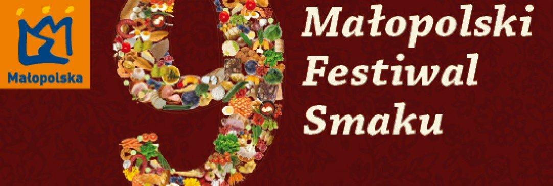 Zapraszamy na Wielki Finał Małopolskiego Festiwalu Smaku