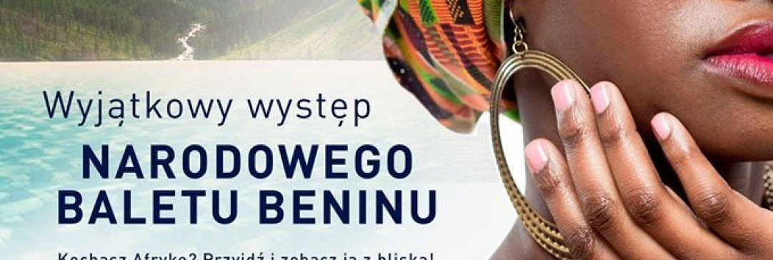 Występ Narodowego Baletu Beninu w Termie BUKOVINA