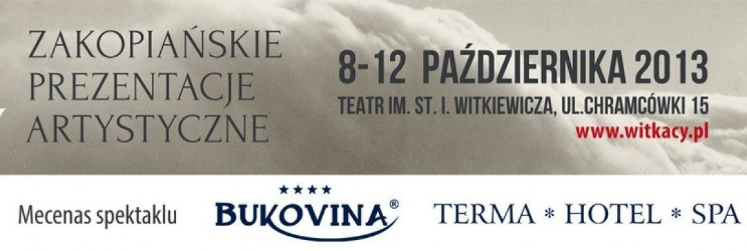 """BUKOVINA Terma Hotel SPA mecenasem premierowego spektaklu """"Halny"""" w Teatrze Witkacy"""