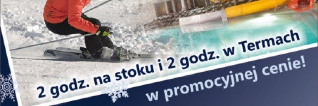 Startuje specjalna oferta Terma&Ski na ferie 2014