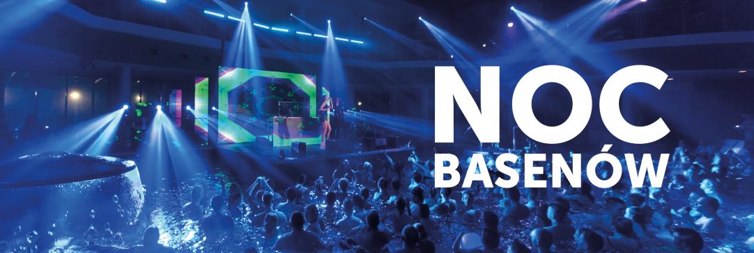 Baw się na pełnej atrakcji Nocy Basenów w Termach BUKOVINA!